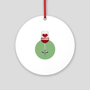 Wine: [love/heart] alcohol Round Ornament